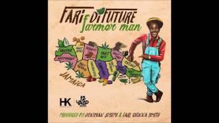 Fari Di Future - Farmer Man #420 (2017 By 12 YAAD RECORDS)
