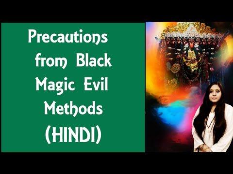 Precautions from Black Magic Evil Methods:(hindi):usa,uk,uae,india,Singapore,France,Canada,asia