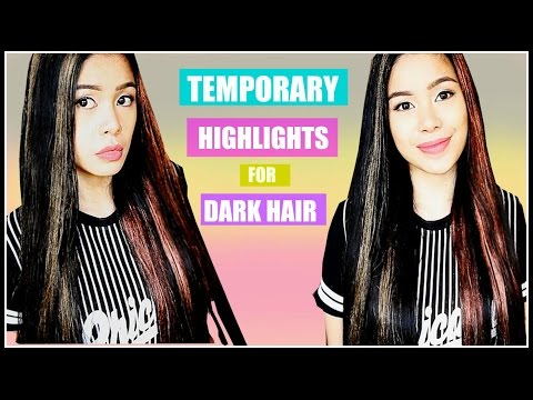 Temporary Hair Color/Highlights for DARK HAIR That WORKS?! Beautyklove