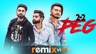 2-2 Peg (Remix) | Goldy Desi Crew | Parmish Verma | Latest Remix Songs 2019 | Speed Records