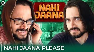 BB Ki Vines- | Nahi Jaana Please |