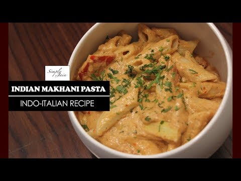 Makhani Pasta   How To Make Makhani Pasta   Fusion Recipe   Simply Jain