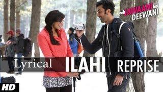 Yeh Jawaani Hai Deewani Ilahi Reprise Song With Lyrics  Ranbir Kapoor Deepika Padukone