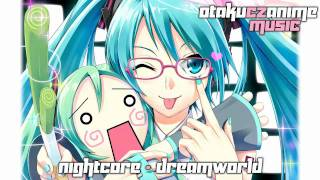 nightcore dreamworld download