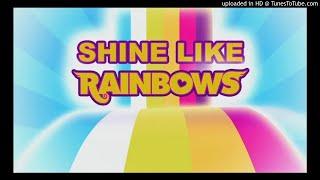 Shine Like Rainbows Acapella