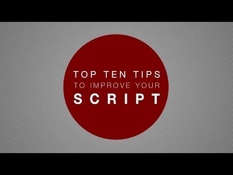 Top Ten Tips to Improve Your Script
