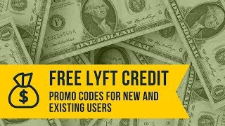 Best Lyft Promo Code [Verified and Working for 2018]