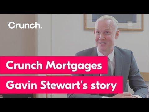 Crunch Mortgages Gavin Stewart's story
