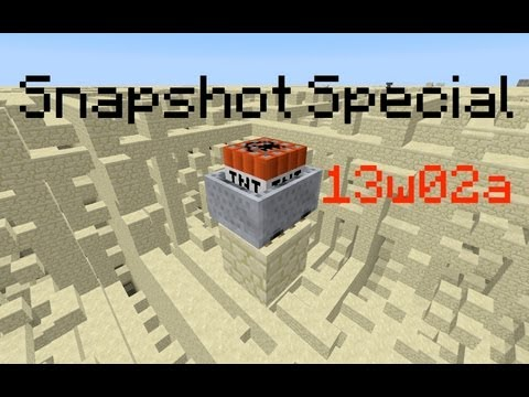 Snapshot Special 13w02a: Explosions!