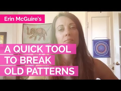 A Quick Tool to Break Old Patterns