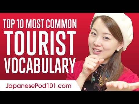 Top 10 Tourist Vocabulary You Need to Know in Japan