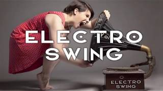 Best of Electro Swing Mix March 2017 (by DJ Volumus)