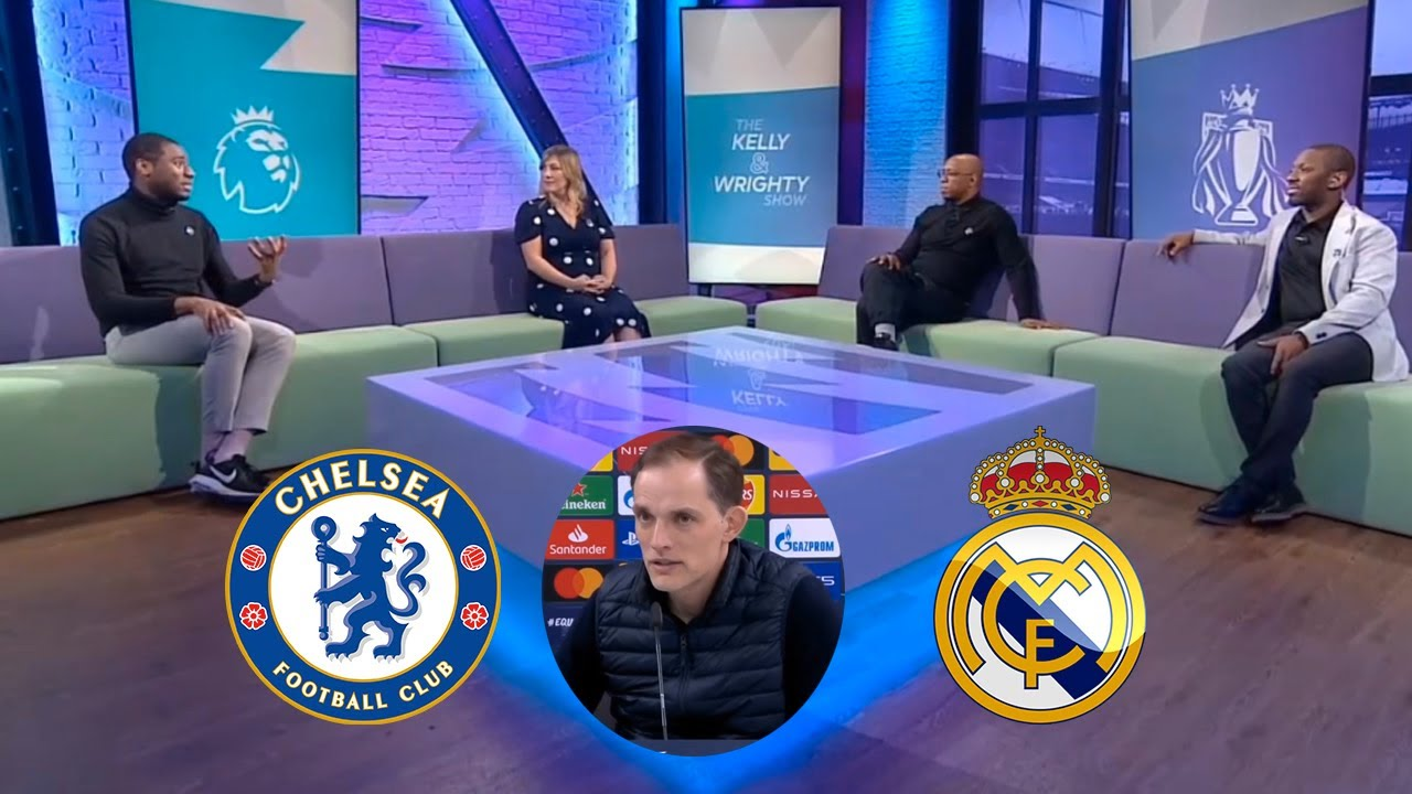 Chelsea vs Real Madrid Preview Match | Ian Wright Review Chelsea's Strength Under Thomas Tuchel🔥
