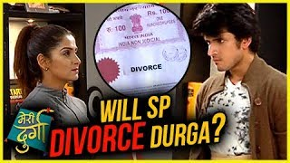 Sp To Divorce Durga? Meri Durga | Tellymasala