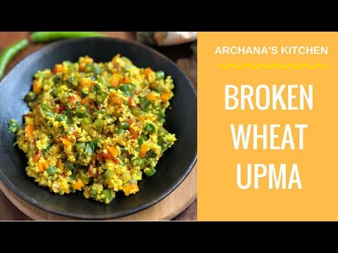Broken Wheat Upma With Vegetables - Recipe for Beginners By Archana's Kitchen