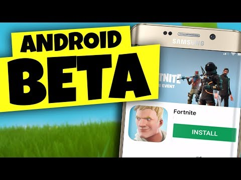 Fortnite Mobile ANDROID BETA Release...