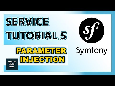 Symfony Tutorial Container Service 5 - How To Inject Parameters