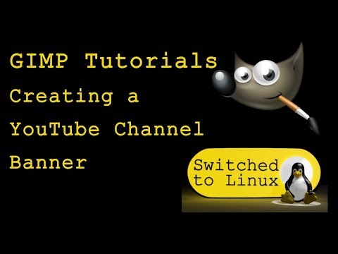 Creating a YouTube Banner in GIMP - GIMP Tutorials