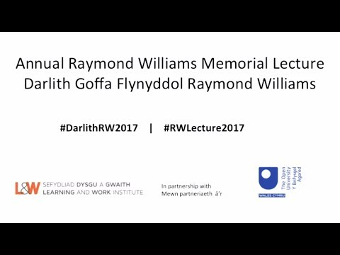 Annual Raymond Williams Memorial Lecture 2017 / Michael Sheen