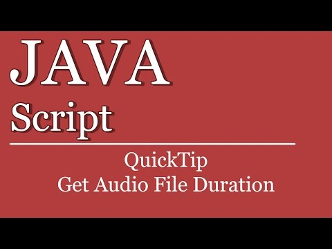 QuickTip #387 - JavaScript Tutorial - Get Audio File Duration | jQuery