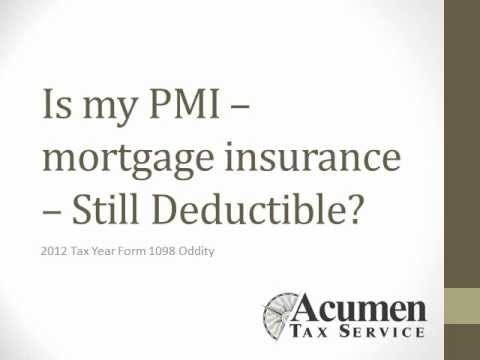 Is My PMI - Private Mortgage Insurance - Still Deductible?