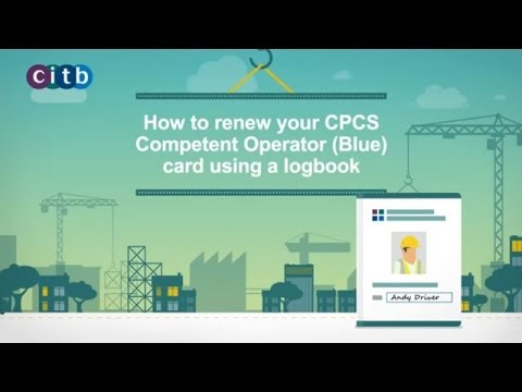 How to renew your CPCS Competent Operator (Blue) card using a logbook