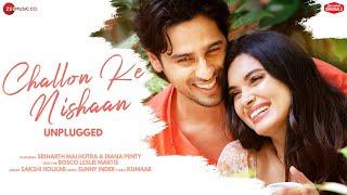 Challon Ke Nishaan - Unplugged | Sidharth M, Diana P|Sakshi H,Sunny Inder,Kumaar|Zee Music Originals