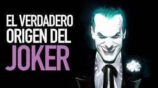 El verdadero origen del Joker