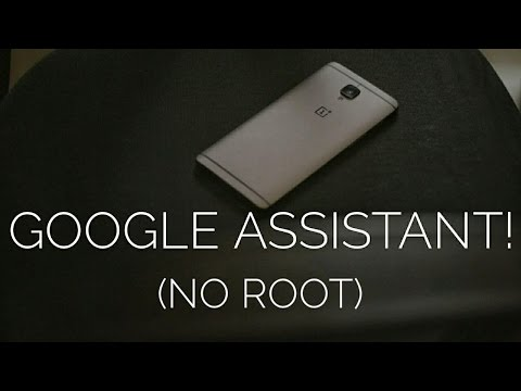 Oneplus 3/3t is Blessed with Google Assistant (No root)