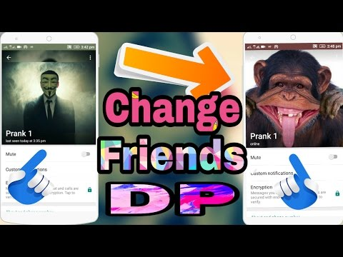 How To Change Friend's WhatsApp Profile Picture...Easy step, small trick & full masti.
