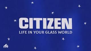 Citizen - Life In Your Glass World (Full Album Stream)
