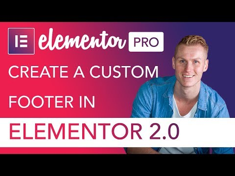 Create A Custom Footer | Elementor (Pro) 2.0