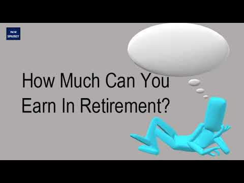 How Much Can You Earn In Retirement?