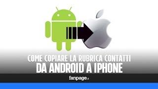 Copiare contatti Android in iPhone