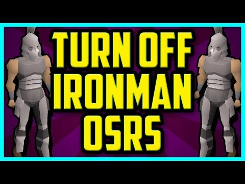How To Turn Off Ironman Mode In OSRS 2018 (QUICK & EASY) - Disable Ironman Mode Status Tutorial