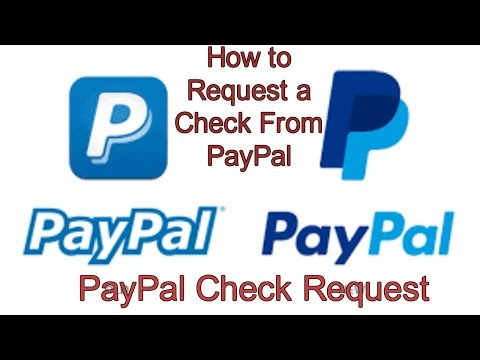 How to Request a Check From PayPal   PayPal Check Request   PayPal Check