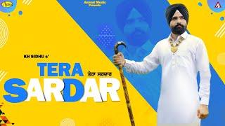 Tera Sardar l KH Sidhu l Latest Punjabi Songs 2020 l HD Video l Anand Music