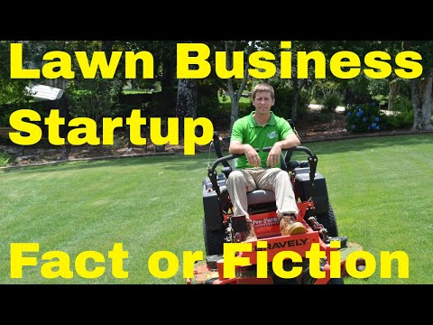 Lawn Care Business Start Up Fact or Fiction