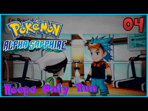 Pokemon Alpha Sapphire Hoopa ONLY Playthrough! Episode 4