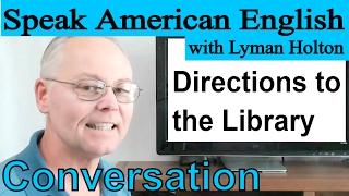 Speak English - Learn English Conversation! #9: Learn American English - Speak American English