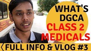 Dgca Class 2 Medicals | For Cadet Pilot Program And Conventional Cpl
