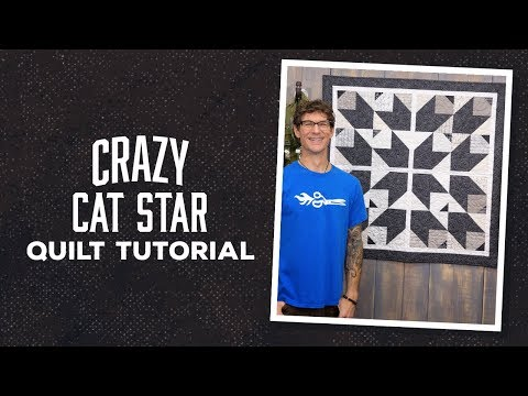 Make a Crazy Cat Star Quilt with Rob