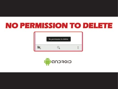 No Permission To Delete - Android Error Fixed