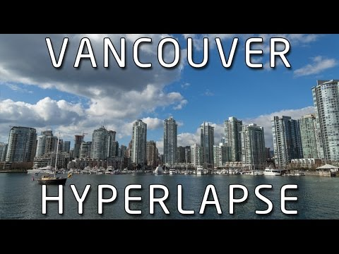 Vancouver Hyperlapse - Love letter to Vancouver (HD)