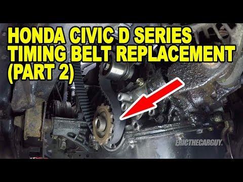 Honda Civic D Series Timing Belt Replacement (Part 2)