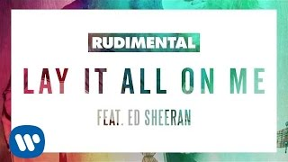 Rudimental  Lay It All On Me Feat Ed Sheeran Oliver Moldan Remix Official Audio