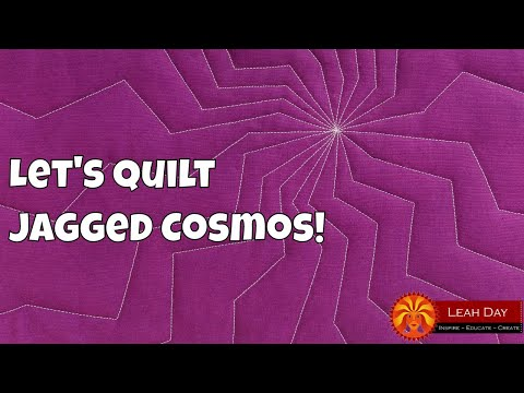 How to Quilt Jagged Cosmos, Home Sewing Machine Tutorial with Leah Day