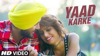 New Punjabi Songs 2017   Yaad Karke: Balli Dilber Ft Raja Ranyal   Latest Punjabi Song   T-Series
