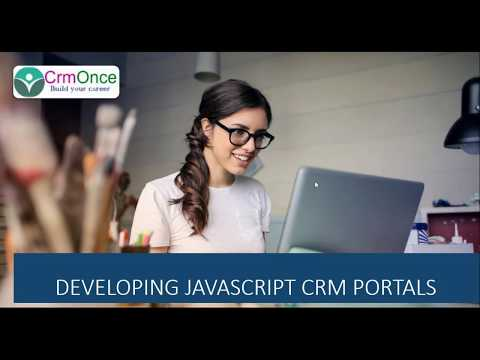 Session 10: How to Develop a JavaScript in CRM Portals/Adxstudio