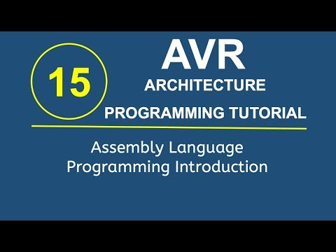 Embedded Systems Programming with AVR 14- Assembly Language Programming Introduction